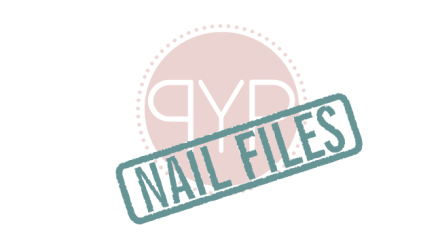 pyp-nail-files-sunday-march-31st